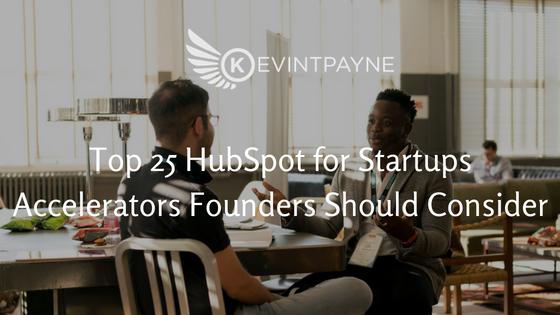 Top 25 HubSpot for Startups Accelerators Founders Should Consider