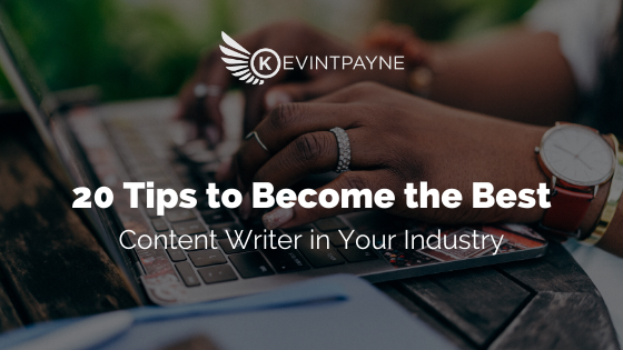 Tips to Become the Best Content Writer